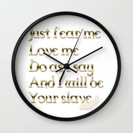 Just Fear Me (white bg) Wall Clock