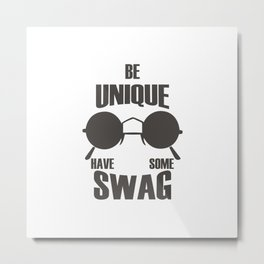 Have some Swag Metal Print