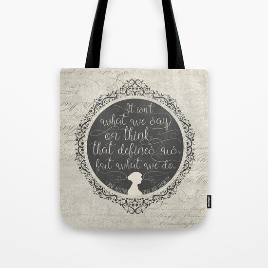 Sense And Sensibility - It's What You Do Tote Bag
