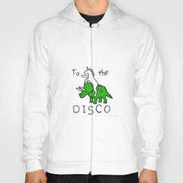 To The Disco (Unicorn Riding Triceratops) Hoody