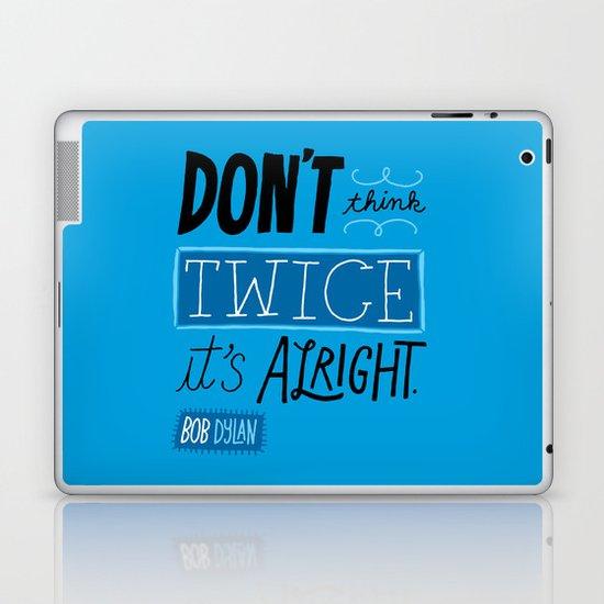 It's Alright. Laptop & iPad Skin