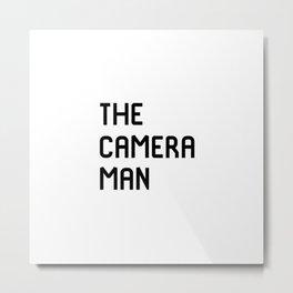 The Cameraman Filmmaking Movie Film School Metal Print