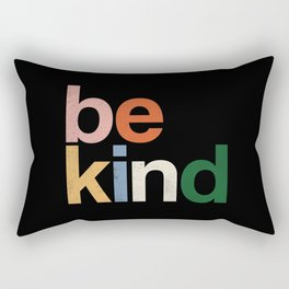 be kind colors rainbow Rectangular Pillow