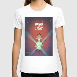 Bring the Light T-shirt