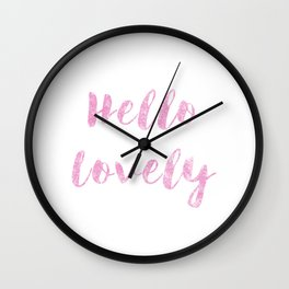 Hello Lovely Watercolor Wall Clock