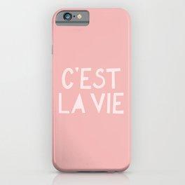 C'est La Vie French Pink Hand Lettering iPhone Case
