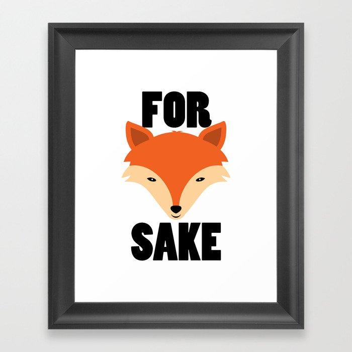 FOR FOX SAKE Gerahmter Kunstdruck