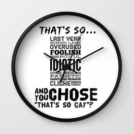 That's so what?? Wall Clock