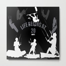 Life Begins At 20 Knots For Kitesurfers (White) Metal Print