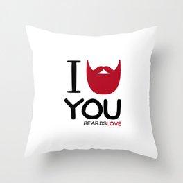 I BEARD YOU Throw Pillow
