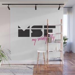 MSF - My Society Fly Wall Mural