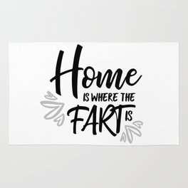 Home Is Where The Fart Is Rug