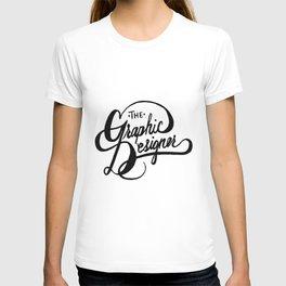 The Graphic Designer T-shirt