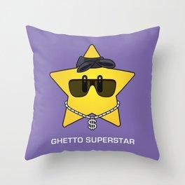 Ghetto Superstar Throw Pillow