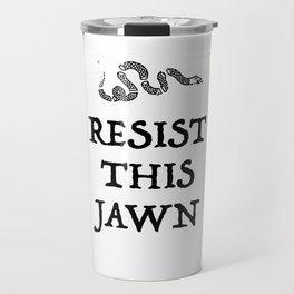Resist This Jawn Travel Mug