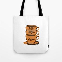 Coffee! Coffee! Coffee! Tote Bag