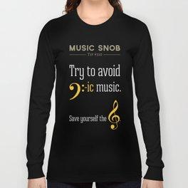 AVOID Bass-ic Music — Music Snob Tip #310.5 Long Sleeve T-shirt