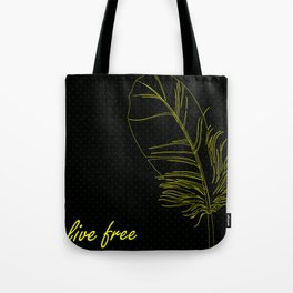 Live Free Feather Tote Bag