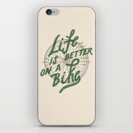 Life Is Better On A Bike iPhone Skin