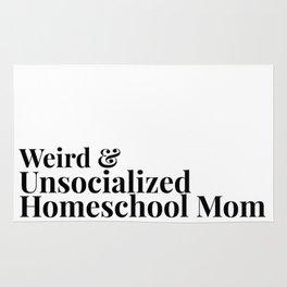 Weird and Unsocialized Homeschool Mom Rug