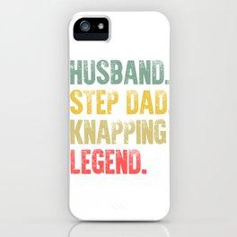 Funny Men Vintage T Shirt Husband Step Dad Knapping Legend iPhone Case