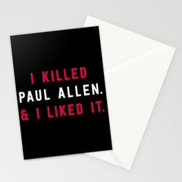 American Psycho - I killed Paul Allen. And I liked it. Stationery Cards