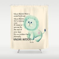 hakuna Shower Curtains featuring Hakuna Matata by Veronica Ventress
