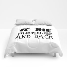 To the moon and back Comforters