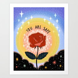 You are safe Art Print
