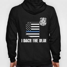 Arizona Police Appreciation Thin Blue Line I Back The Blue Hoody