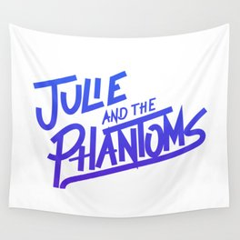Julie and the phantoms Wall Tapestry