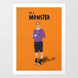 Arrested Development - Buster Bluth I'm A Monster Art Print