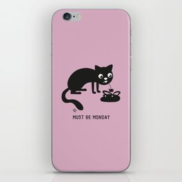 Must Be Monday, Cat iPhone Skin