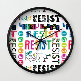 Resist them 3 Wall Clock