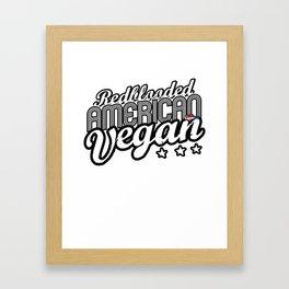 """""""Red-blooded American Vegan"""" Framed Art Print"""