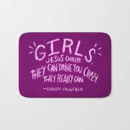 HOLDEN CAULFIELD ON GIRLS Bath Mat