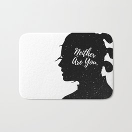 Neither Are You - Rey (space) Bath Mat