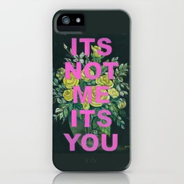 Vintage Painting Its Not Me Its You iPhone Case