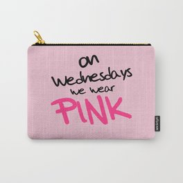 On Wednesdays We Wear Pink, Funny, Quote Carry-All Pouch