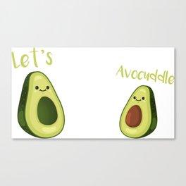 Lets avocuddle Canvas Print