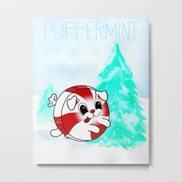 Puppermint - Peppermint Puppy Dog Metal Print