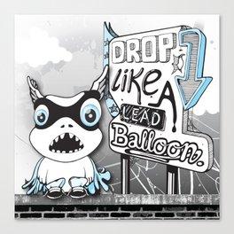 Drop Like a Lead Balloon Canvas Print