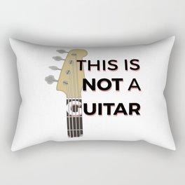 Bass - This is not a Guitar Rectangular Pillow