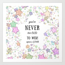 Never too Old to Wish a Pretty Star Art Print