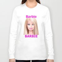 barbie Long Sleeve T-shirts featuring Barbie by Maxvision