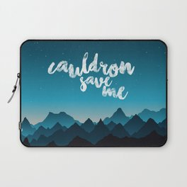 A Court of Thorns and Roses/ Mist and Fury - Cauldron save me Laptop Sleeve