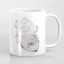 You Glow Girl Coffee Mug