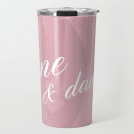 Fine & Dandy Travel Mug