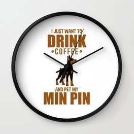 Coffee Drink Funny Miniature Pinscher Dog Pet Lover Wall Clock