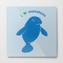 I love Manatees Metal Print
